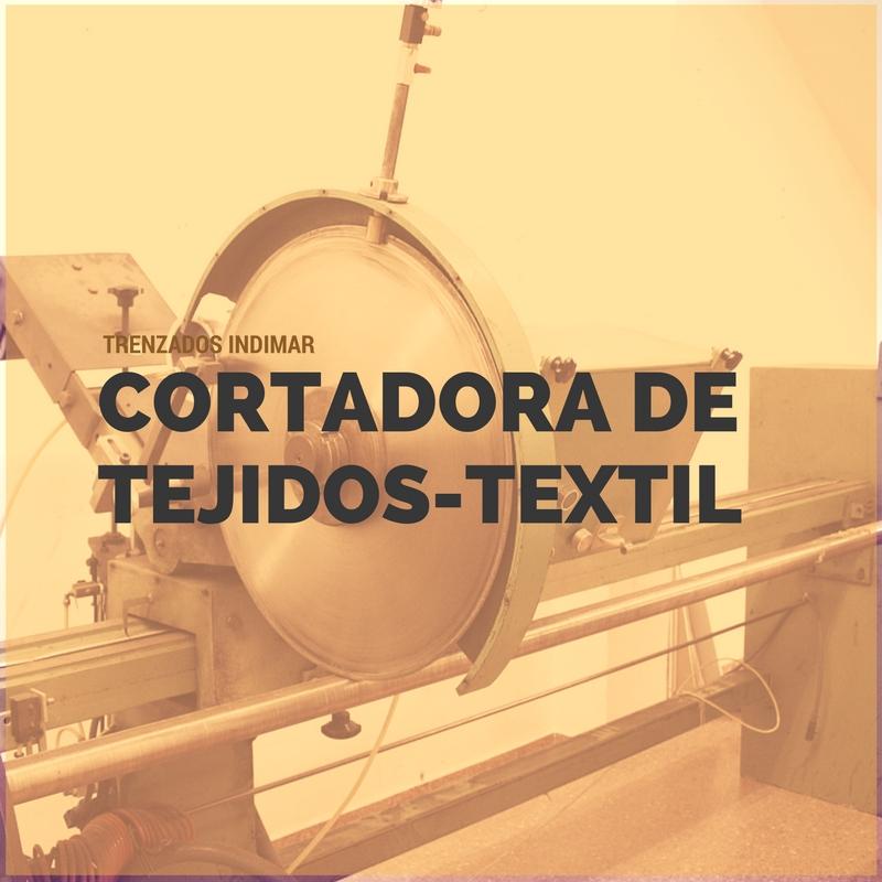 Cortadora de rollos textil